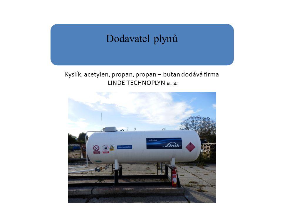 Dodavatel plynů Kyslík, acetylen, propan, propan – butan dodává firma LINDE TECHNOPLYN a. s.