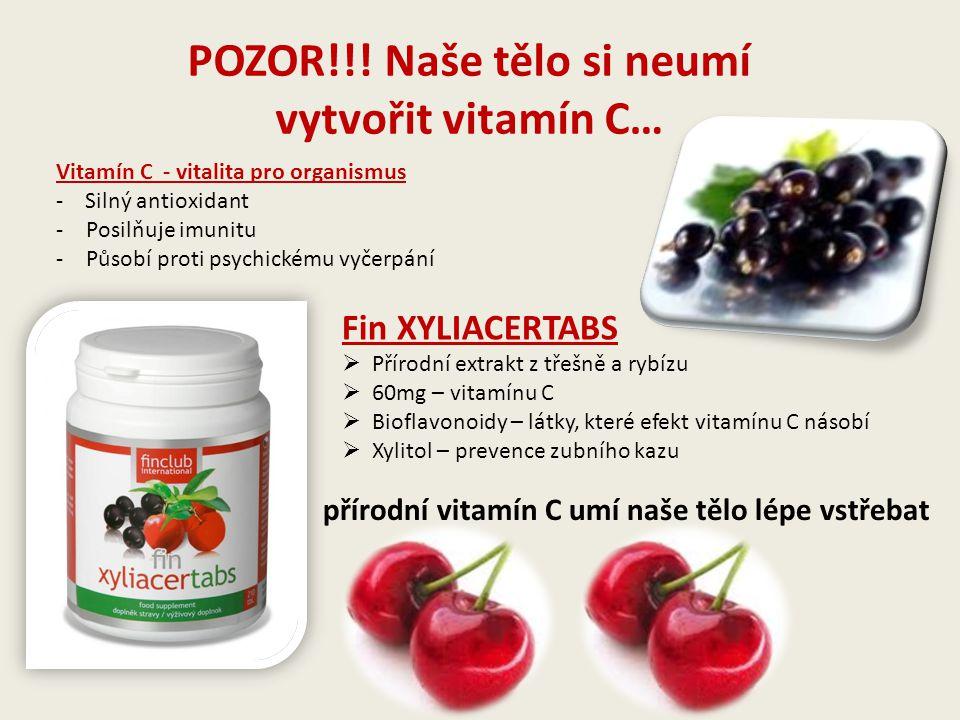 POZOR!!! Naše tělo si neumí vytvořit vitamín C… Vitamín C - vitalita pro organismus - Silný antioxidant -Posilňuje imunitu -Působí proti psychickému v