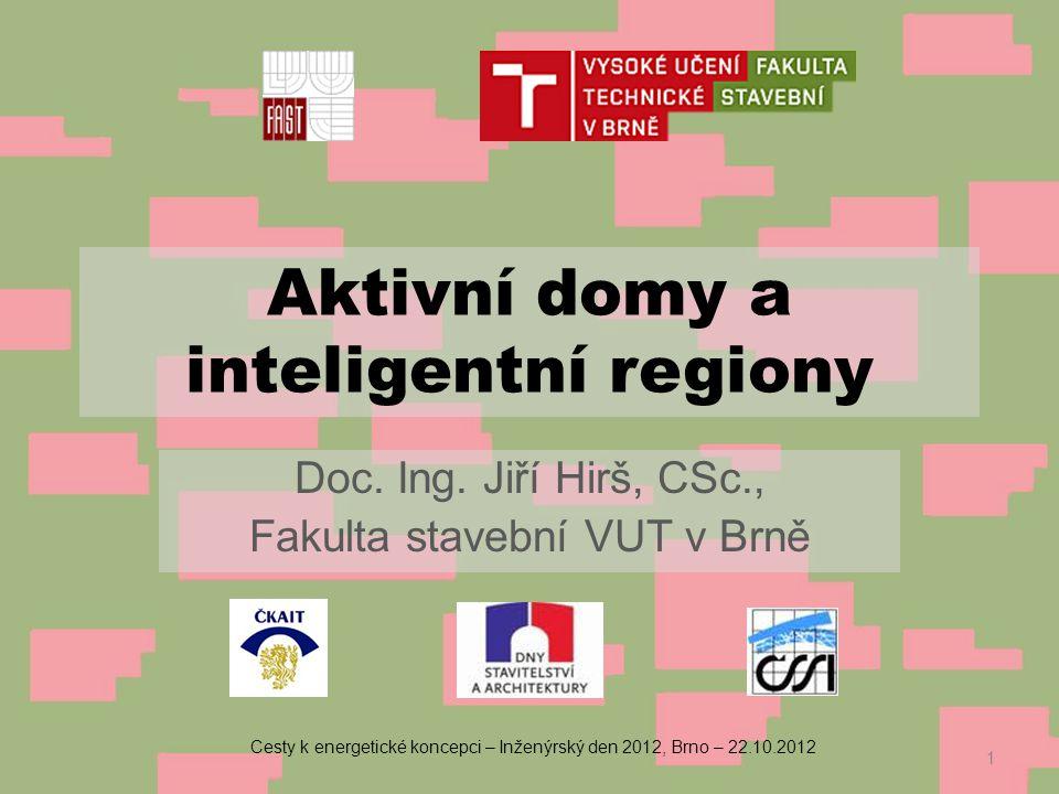 Aktivní domy a inteligentní regiony Doc.Ing.
