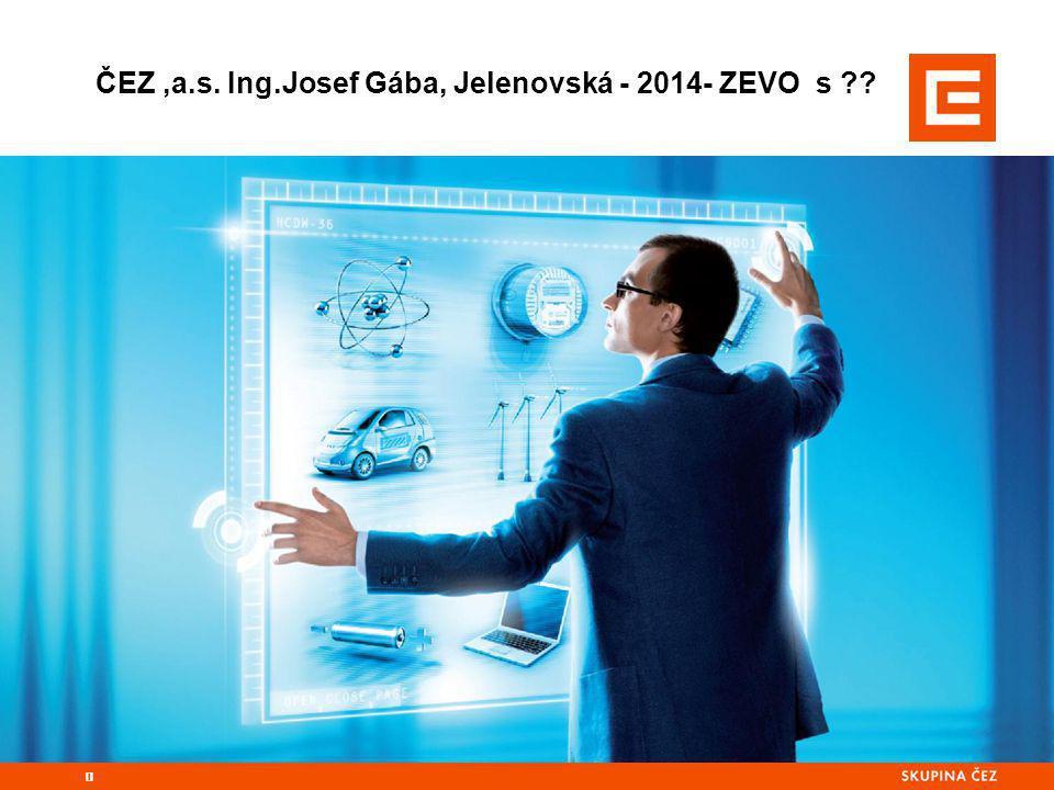 ČEZ,a.s. Ing.Josef Gába, Jelenovská - 2014- ZEVO s ?? 0