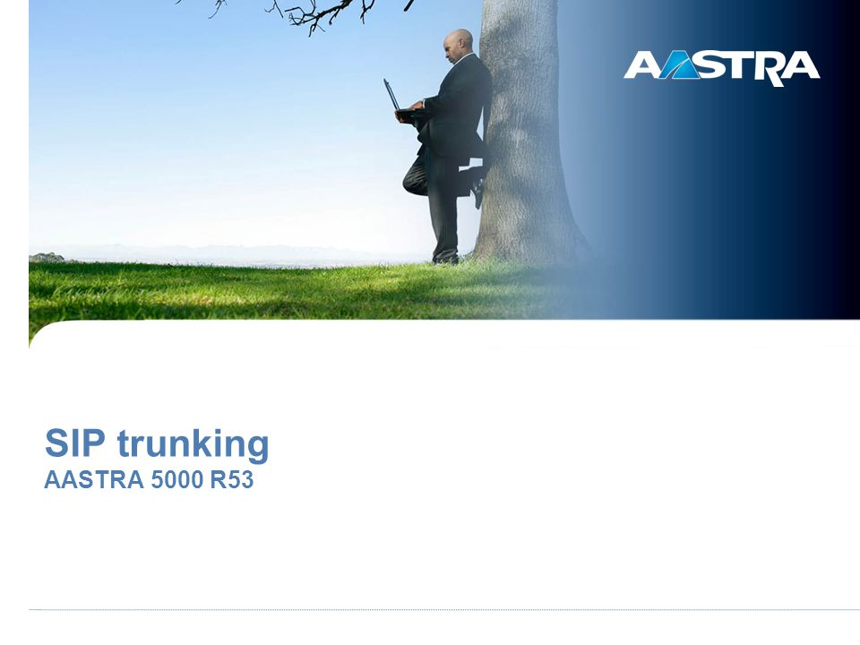 SIP trunking AASTRA 5000 R53