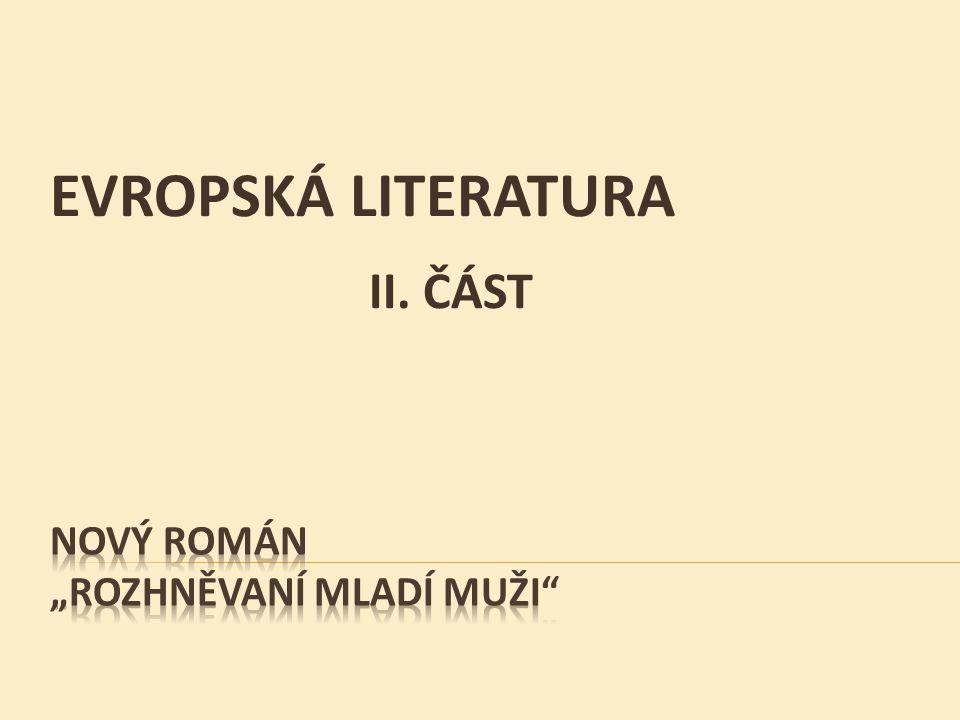 EVROPSKÁ LITERATURA II. ČÁST