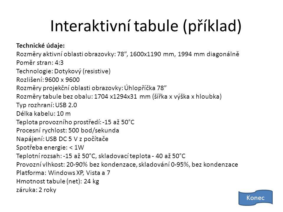 Interaktivní tabule • Interaktivní tabuli lze ztotožnit s dotykovým displejem, který je ovšem větší.