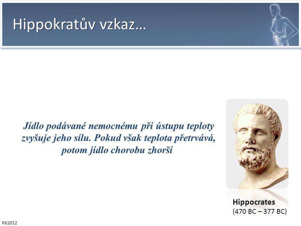 RK2012 N Engl J Med 2011 ; 365:506-517 … spoluautorkou je prof.