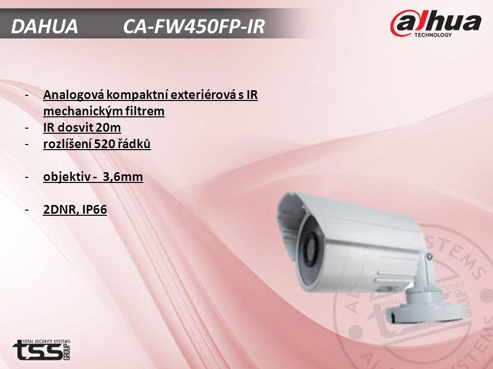 DAHUA CA-FW450FP-IR -Analogová kompaktní exteriérová s IR mechanickým filtrem -IR dosvit 20m -rozlíšení 520 řádků -objektiv - 3,6mm -2DNR, IP66