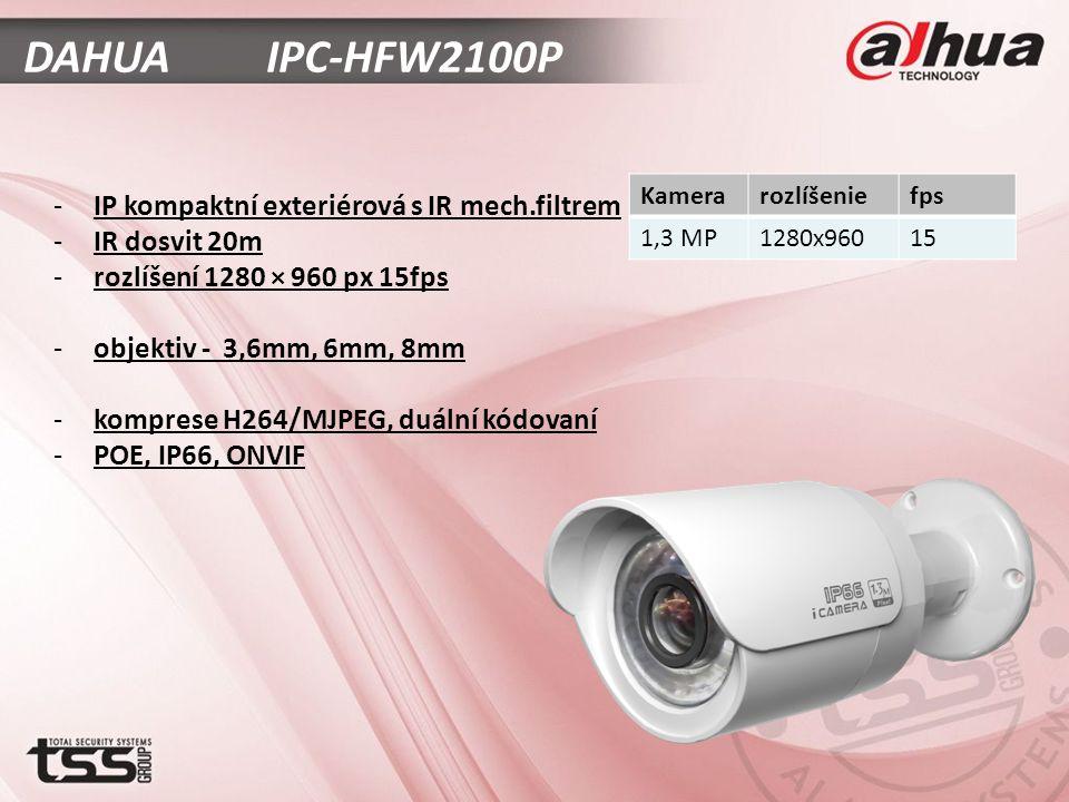DAHUA IPC-HFW2100P -IP kompaktní exteriérová s IR mech.filtrem -IR dosvit 20m -rozlíšení 1280 × 960 px 15fps -objektiv - 3,6mm, 6mm, 8mm -komprese H264/MJPEG, duální kódovaní -POE, IP66, ONVIF Kamerarozlíšeniefps 1,3 MP1280x96015