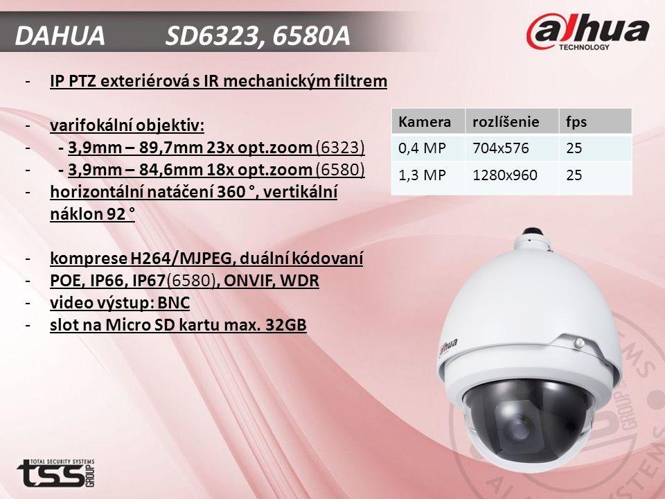 DAHUA SD6323, 6580A -IP PTZ exteriérová s IR mechanickým filtrem -varifokální objektiv: - - 3,9mm – 89,7mm 23x opt.zoom (6323) - - 3,9mm – 84,6mm 18x opt.zoom (6580) -horizontální natáčení 360 °, vertikální náklon 92 ° -komprese H264/MJPEG, duální kódovaní -POE, IP66, IP67(6580), ONVIF, WDR -video výstup: BNC -slot na Micro SD kartu max.