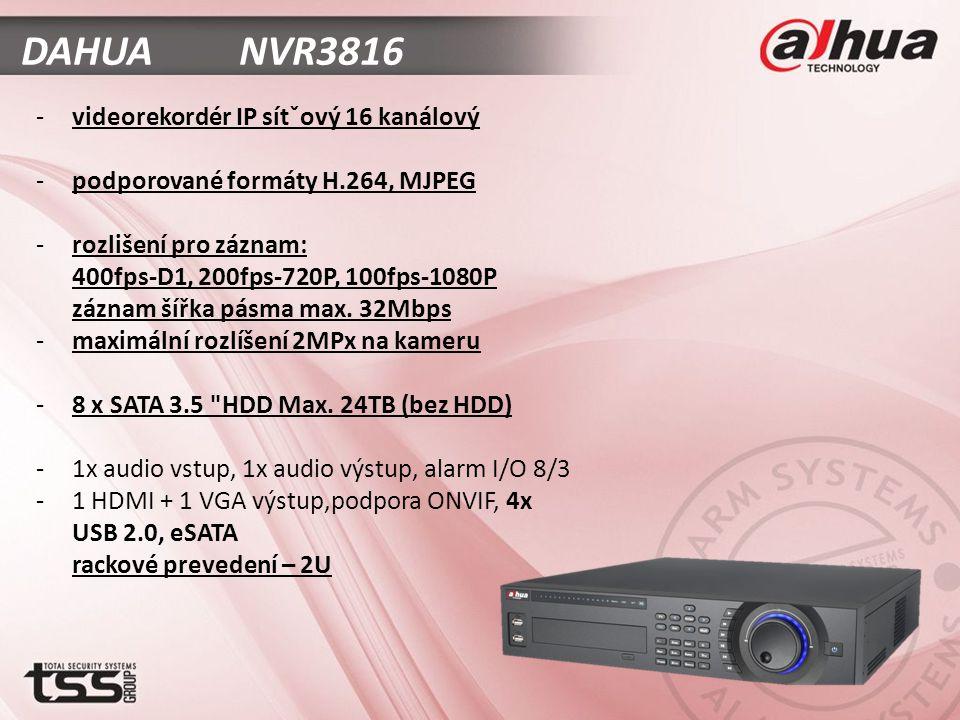DAHUA NVR3816 -videorekordér IP sítˇový 16 kanálový -podporované formáty H.264, MJPEG -rozlišení pro záznam: 400fps-D1, 200fps-720P, 100fps-1080P záznam šířka pásma max.