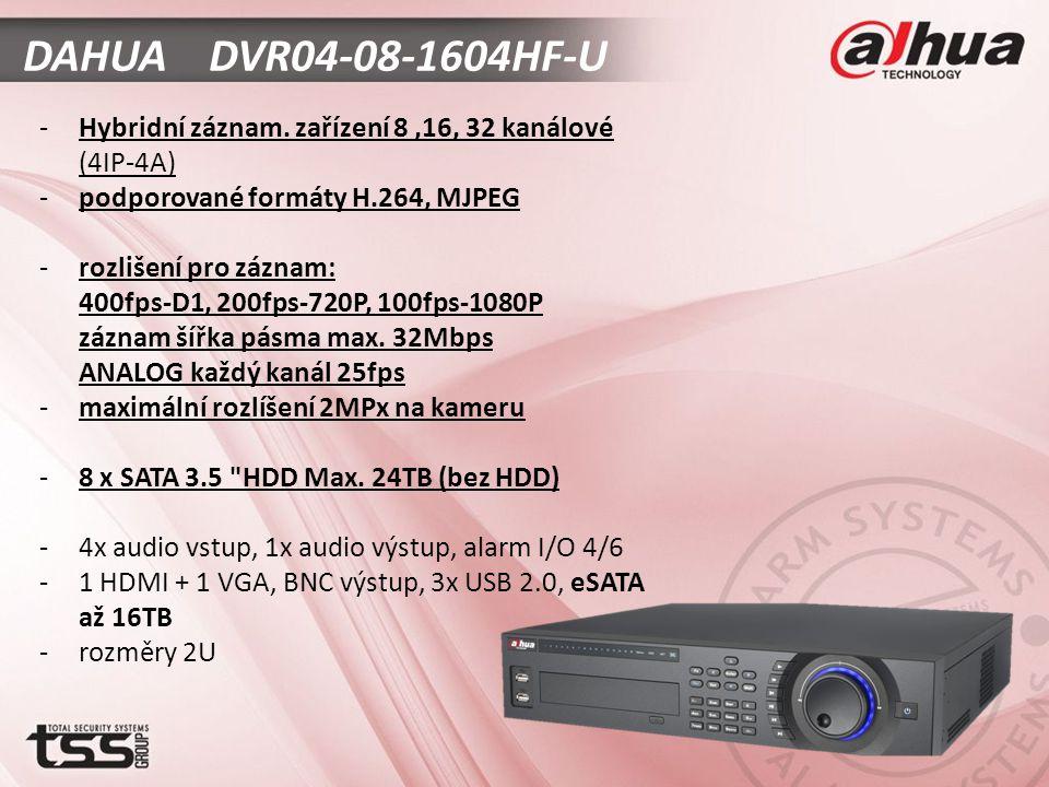 DAHUA DVR04-08-1604HF-U -Hybridní záznam.