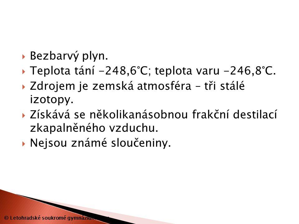  Bezbarvý plyn.  Teplota tání -248,6°C; teplota varu -246,8°C.  Zdrojem je zemská atmosféra – tři stálé izotopy.  Získává se několikanásobnou frak