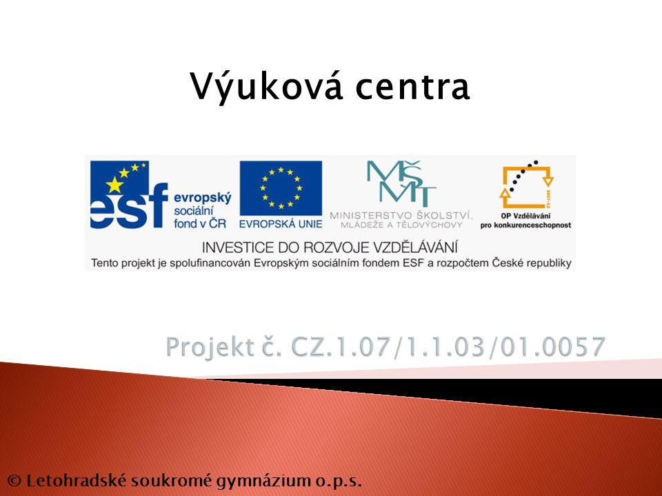 Výuková centra © Letohradské soukromé gymnázium o.p.s.
