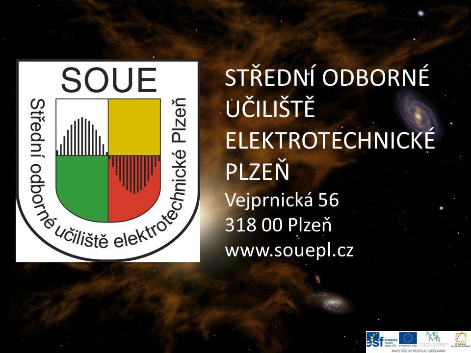 STŘEDNÍ ODBORNÉ UČILIŠTĚ ELEKTROTECHNICKÉ PLZEŇ Vejprnická 56 318 00 Plzeň www.souepl.cz