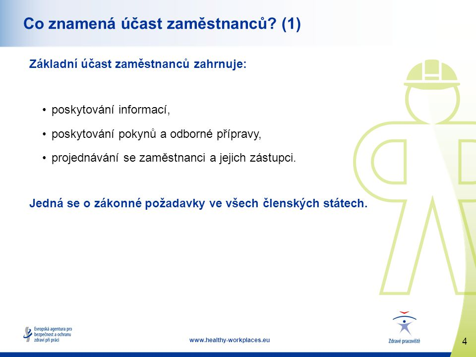 15 www.healthy-workplaces.eu Faktory úspěchu (1) Vůdcovství prokazující snahu o dialog a zapojení zaměstnanců: •otevřený přístup, •vždy zajišťovat zpětnou vazbu, •poskytnout dostatek času, •povzbuzovat zaměstnance, aby se zapojili, a to rovněž ve funkci zástupců zaměstnanců.