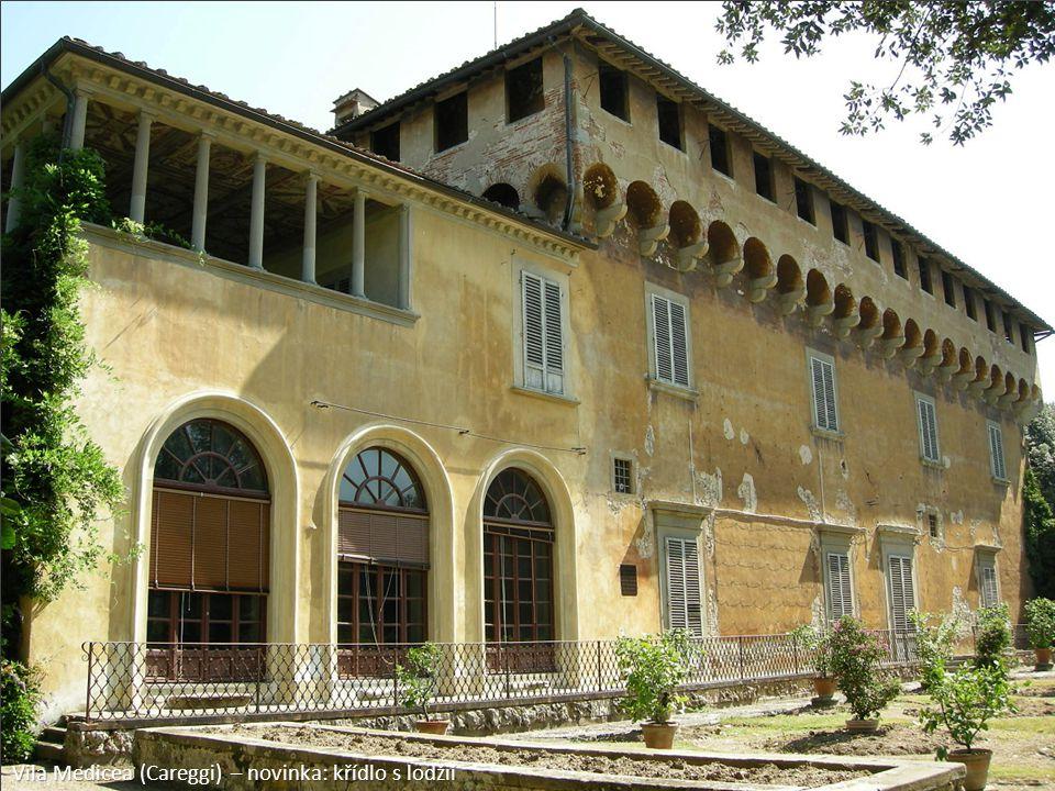 Vila Medicea (Careggi) – novinka: křídlo s lodžií