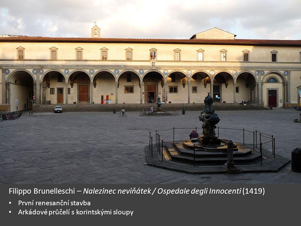 """Kaple Pazziů • 1429-1461 • Při Santa Croce • Dokonalý prostor • """"Čistota tvarů • Stejnoměrné světlo"""