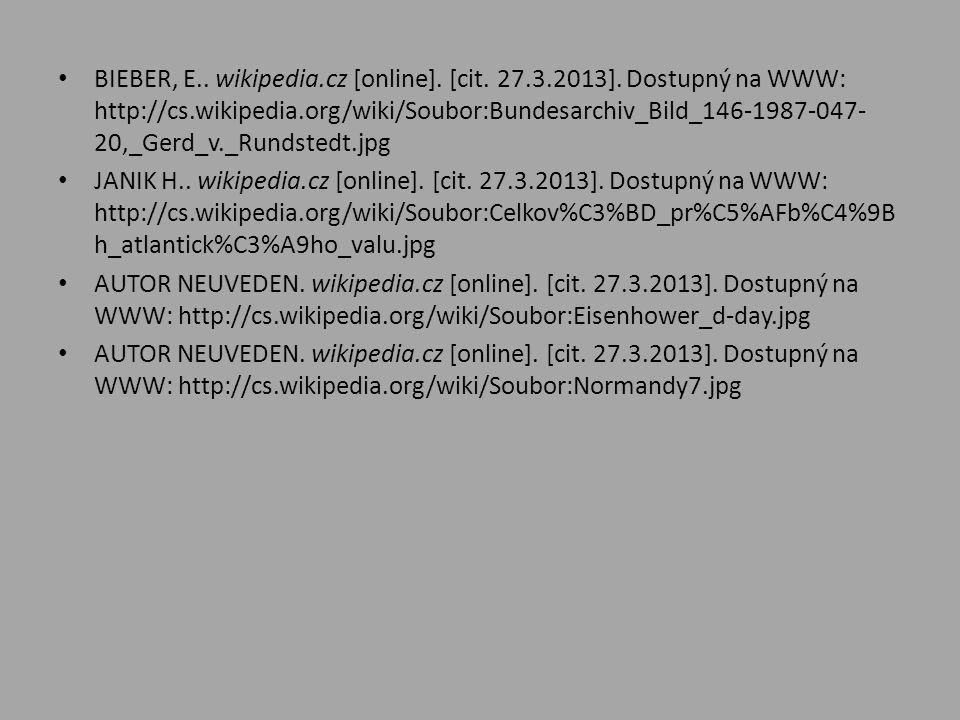• BIEBER, E.. wikipedia.cz [online]. [cit. 27.3.2013]. Dostupný na WWW: http://cs.wikipedia.org/wiki/Soubor:Bundesarchiv_Bild_146-1987-047- 20,_Gerd_v