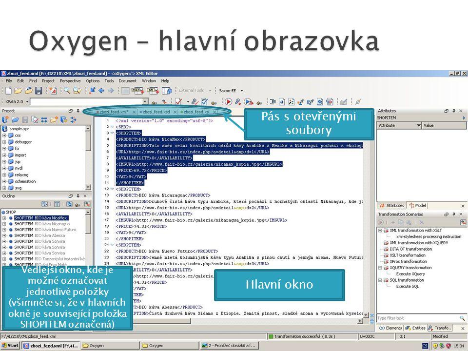 Pás s otevřenými soubory Hlavní okno Vedlejší okno, kde je možné označovat jednotlivé položky (všimněte si, že v hlavních okně je související položka