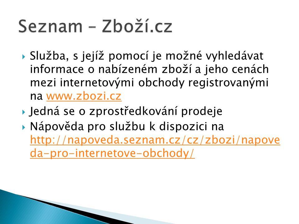  Služba, s jejíž pomocí je možné vyhledávat informace o nabízeném zboží a jeho cenách mezi internetovými obchody registrovanými na www.zbozi.czwww.zb