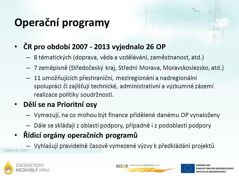 Operační programy • ČR pro období 2007 - 2013 vyjednalo 26 OP – 8 tématických (doprava, věda a vzdělávání, zaměstnanost, atd.) – 7 zeměpisně (Středoče