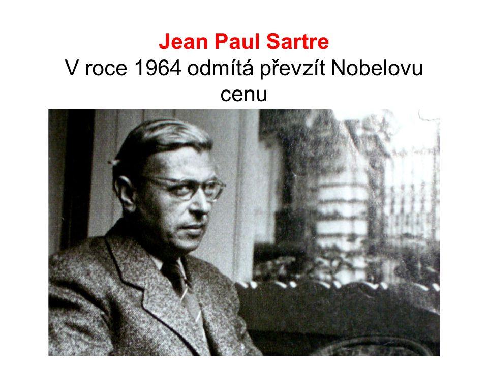 Jean Paul Sartre V roce 1964 odmítá převzít Nobelovu cenu