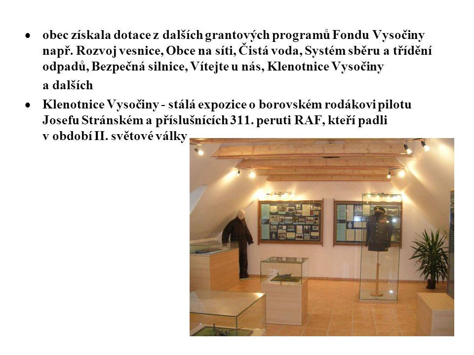  obec získala dotace z dalších grantových programů Fondu Vysočiny např.