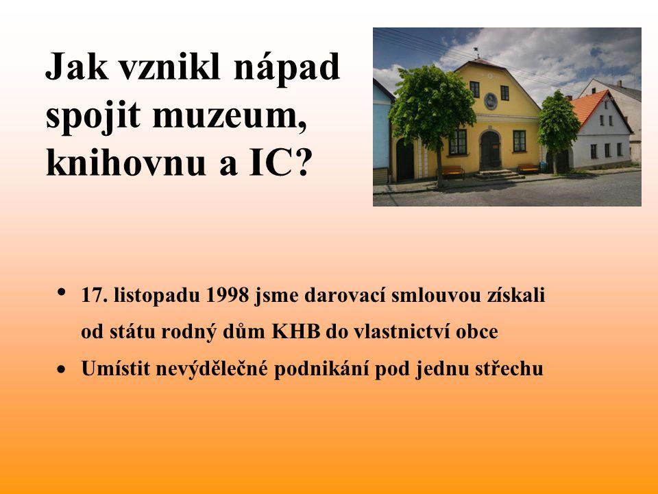 Jak vznikl nápad spojit muzeum, knihovnu a IC. • 17.