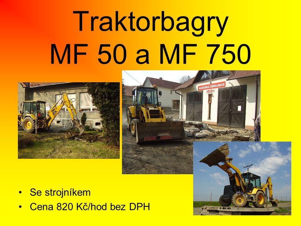 Traktorbagry MF 50 a MF 750 •Se strojníkem •Cena 820 Kč/hod bez DPH
