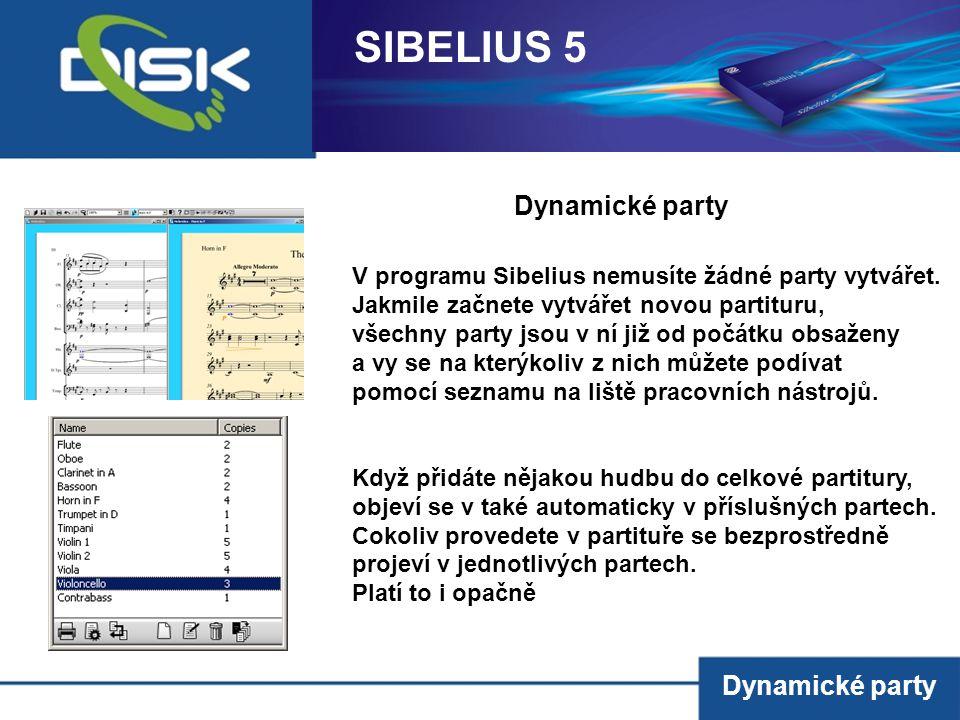 Dynamické party V programu Sibelius nemusíte žádné party vytvářet. Jakmile začnete vytvářet novou partituru, všechny party jsou v ní již od počátku ob