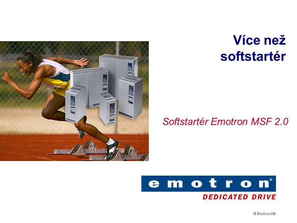 © Emotron AB Více než softstartér Softstartér Emotron MSF 2.0