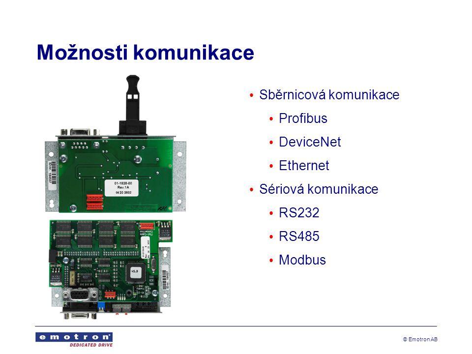 © Emotron AB Možnosti komunikace • Sběrnicová komunikace • Profibus • DeviceNet • Ethernet • Sériová komunikace • RS232 • RS485 • Modbus