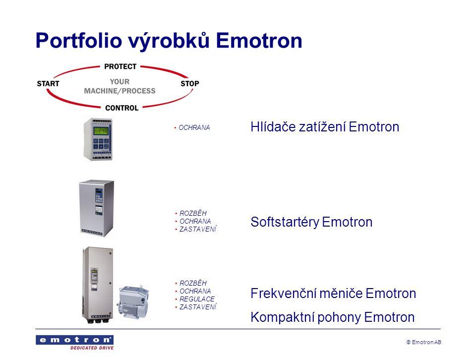© Emotron AB Portfolio výrobků Emotron Hlídače zatížení Emotron Softstartéry Emotron Frekvenční měniče Emotron Kompaktní pohony Emotron • OCHRANA • ROZBĚH • OCHRANA • ZASTAVENÍ • ROZBĚH • OCHRANA • REGULACE • ZASTAVENÍ