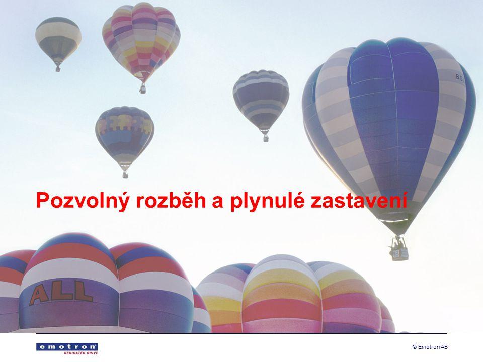 © Emotron AB Pozvolný rozběh a plynulé zastavení