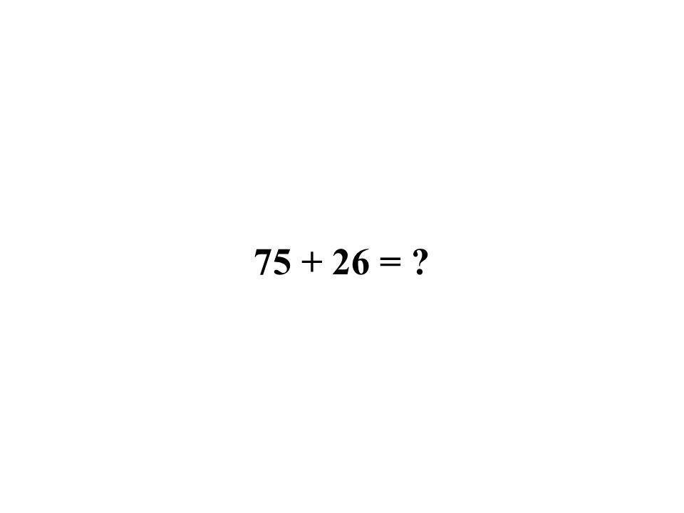25 + 52 = ?
