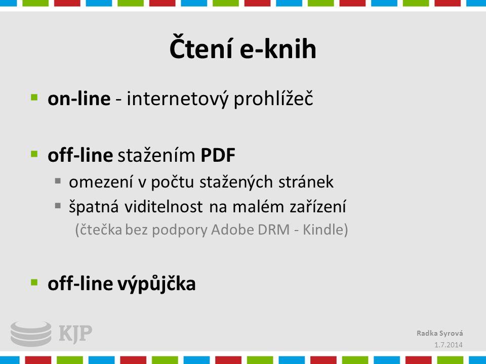 Čtení e-knih  on-line - internetový prohlížeč  off-line stažením PDF  omezení v počtu stažených stránek  špatná viditelnost na malém zařízení (čte