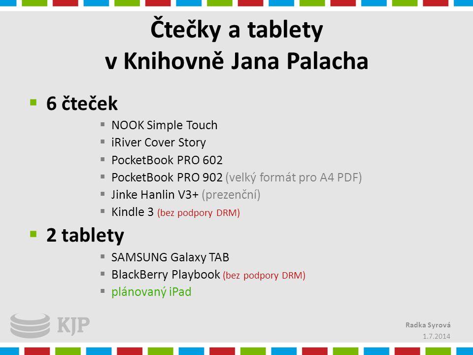 Čtečky a tablety v Knihovně Jana Palacha  6 čteček  NOOK Simple Touch  iRiver Cover Story  PocketBook PRO 602  PocketBook PRO 902 (velký formát p