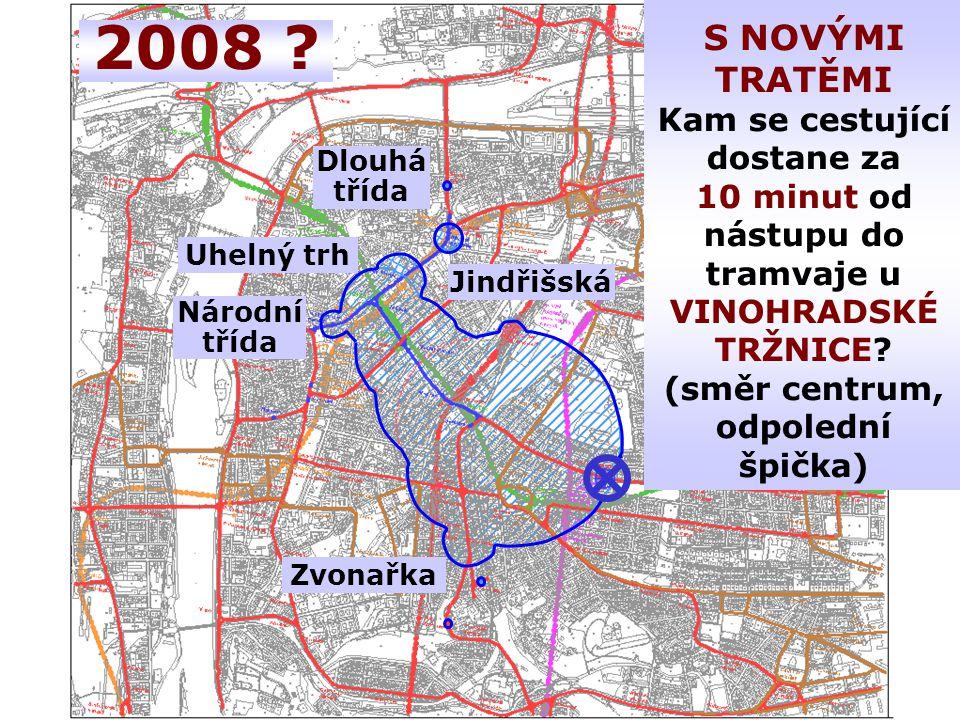 S NOVÝMI TRATĚMI Kam se cestující dostane za 10 minut od nástupu do tramvaje u VINOHRADSKÉ TRŽNICE.