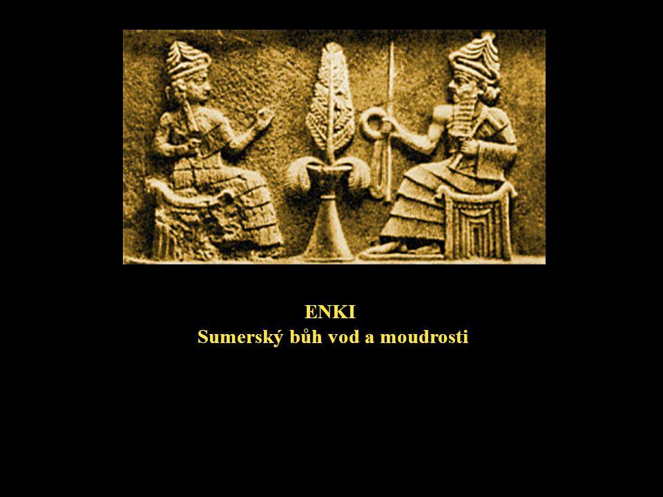 ENKI Sumerský bůh vod a moudrosti