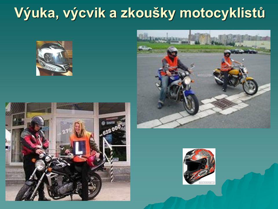 Výuka, výcvik a zkoušky motocyklistů