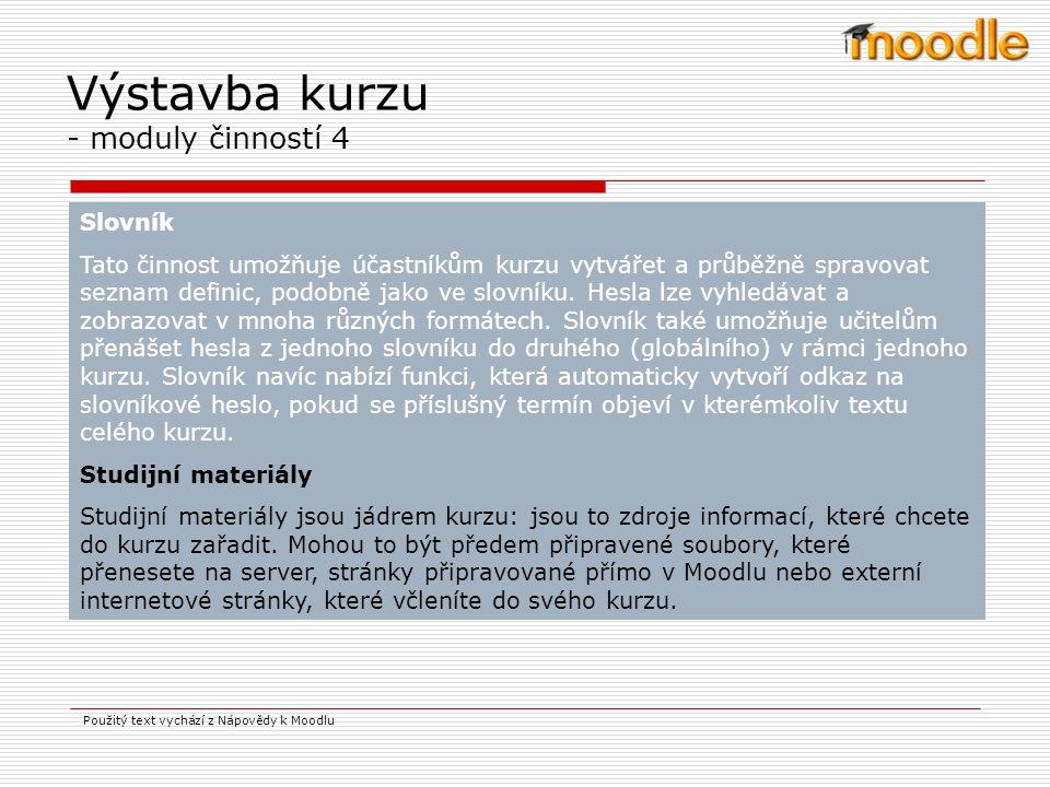 Použitý text vychází z Nápovědy k Moodlu Popisky Popisek vlastně není skutečná aktivita; používá se tehdy, chceme-li mezi ostatní aktivity na hlavní stránce kurzu začlenit text a obrázky.