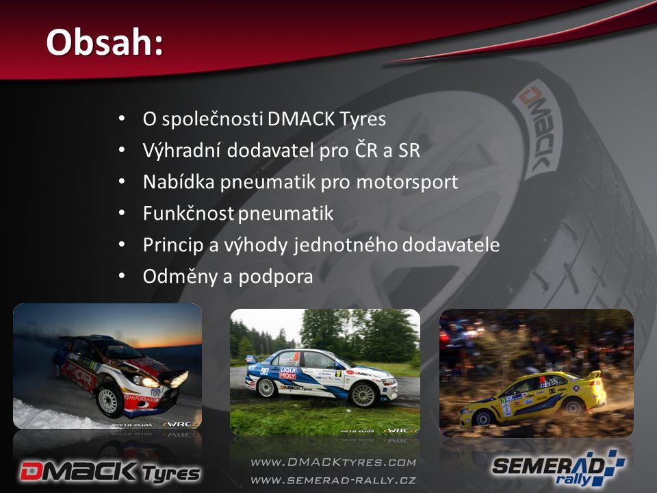 Obsah: • O společnosti DMACK Tyres • Výhradní dodavatel pro ČR a SR • Nabídka pneumatik pro motorsport • Funkčnost pneumatik • Princip a výhody jednot