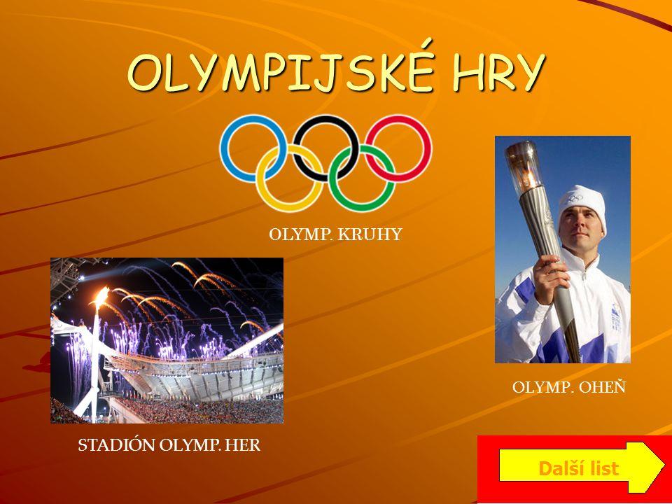 OLYMPIJSKÉ HRY V PEKINGU Letní olympijské hry 2008 se budou konat v čínském pekingu.