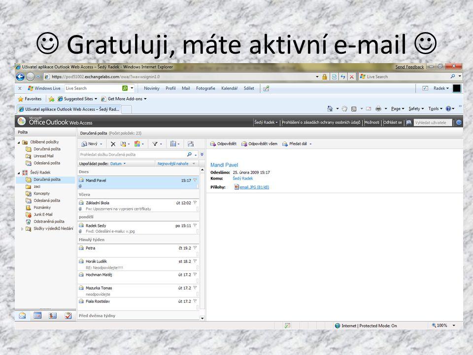  Gratuluji, máte aktivní e-mail 