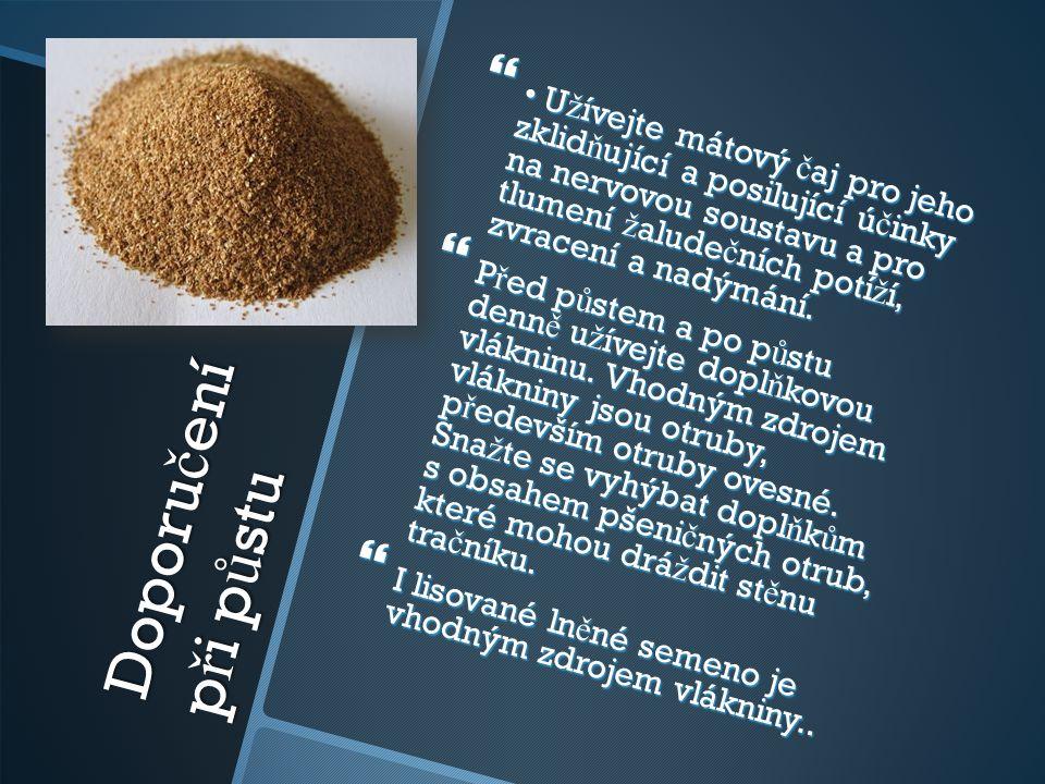 Hypoglikemici  Pokud trpíte hypoglykemií, nikdy nedodr ž ujte p ů st bez sou č asného p ř íjmu bílkovinných dopl ň k ů.