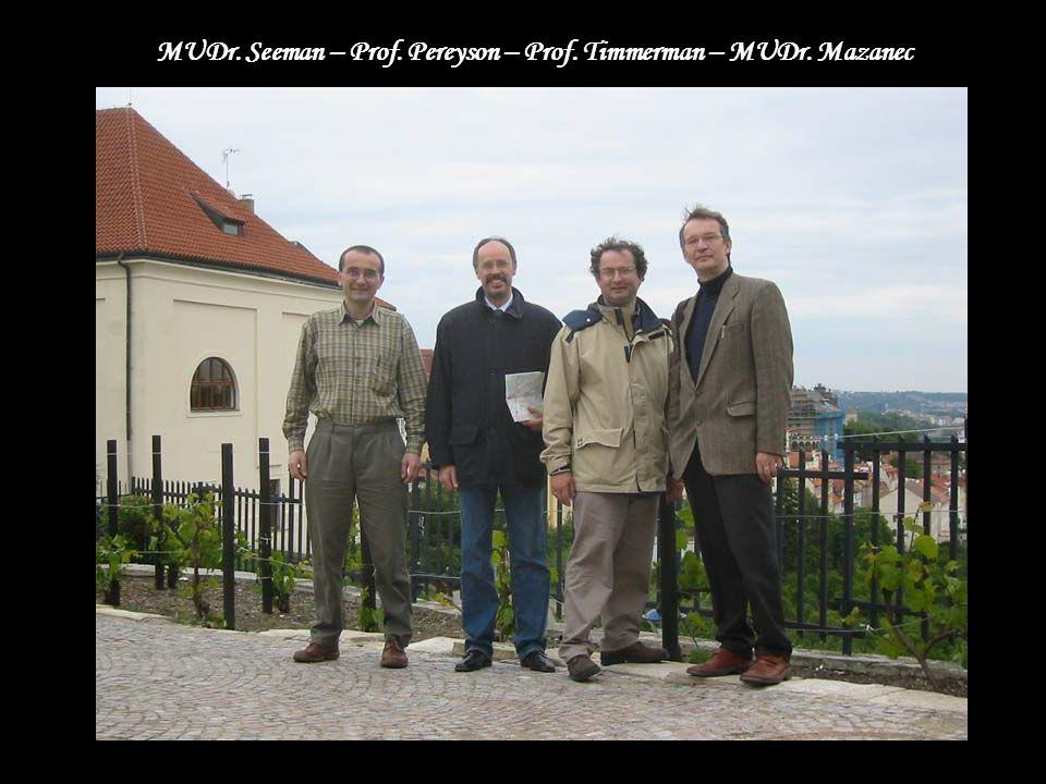 MUDr. Seeman – Prof. Pereyson – Prof. Timmerman – MUDr. Mazanec