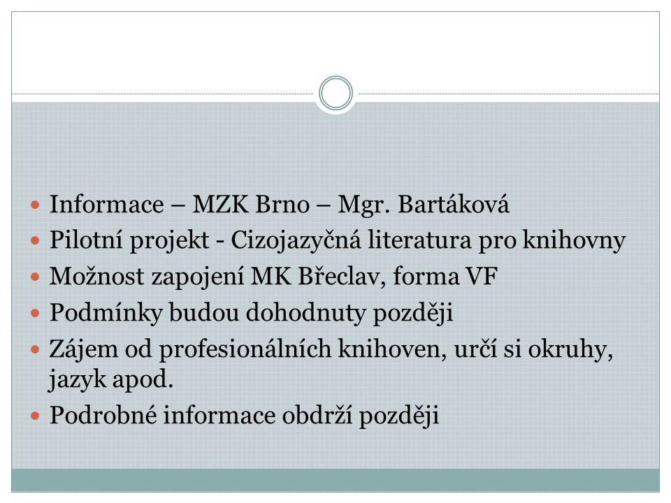 Informace – MZK Brno – Mgr.
