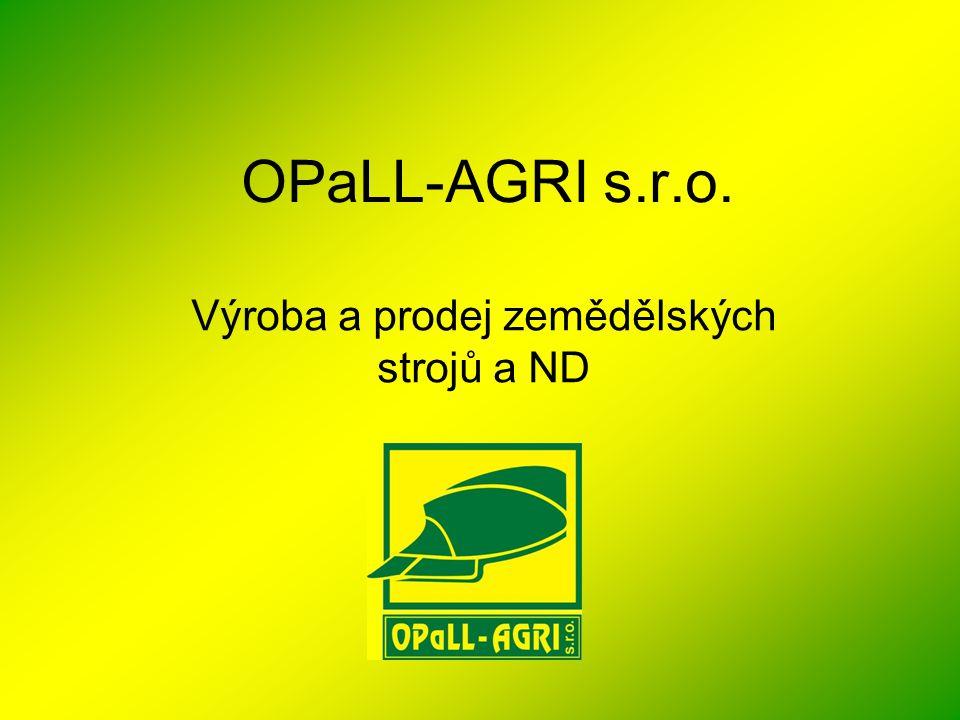 OPaLL-AGRI s.r.o. Výroba a prodej zemědělských strojů a ND