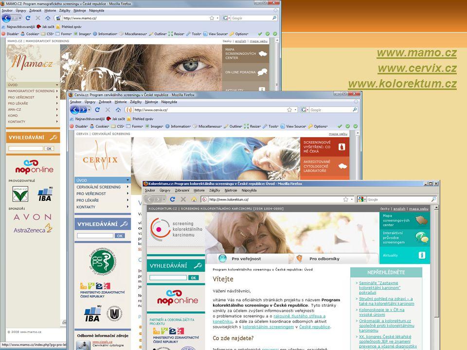 Webové portály projektů www.mamo.cz www.cervix.cz www.kolorektum.cz