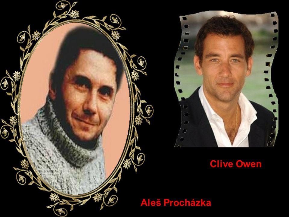 Clive Owen Aleš Procházka