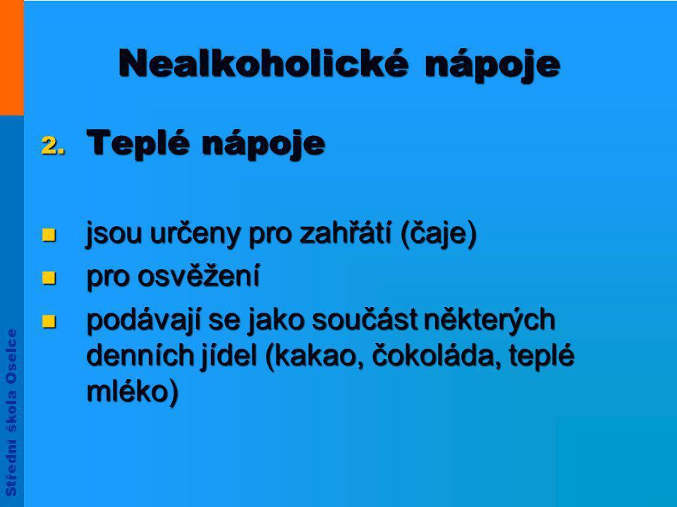 Střední škola Oselce Nealkoholické nápoje 2.