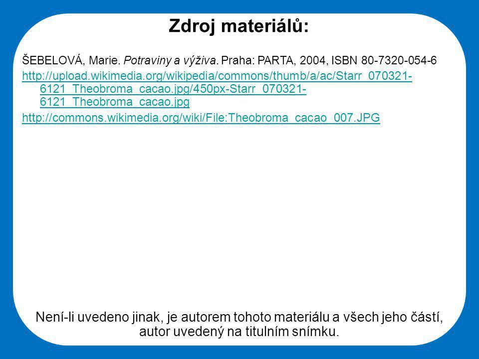 Střední škola Oselce Zdroj materiálů: ŠEBELOVÁ, Marie.